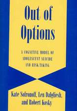 Out of Options: A Cognitive Model of Adolescent Suicide and Risk-Taking