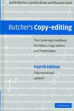 Butcher's Copy-editing: The Cambridge Handbook for Editors, Copy-editors and Proofreaders