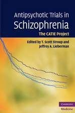 Antipsychotic Trials in Schizophrenia: The CATIE Project