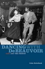 Dancing with de Beauvoir:  Jazz and the French