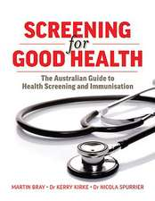 Screening for Good Health:  The Australian Guide to Health Screening and Immunisation