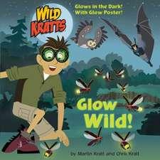Glow Wild! (Wild Kratts)
