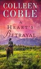 A Heart's Betrayal