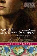 Illuminations: A Novel of Hildegard von Bingen