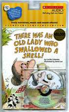 There Was an Old Lady Who Swallowed a Shell! [With Paperback Book]