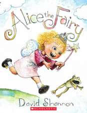 Alice the Fairy [With Paperback Book]