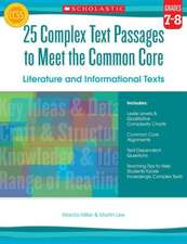 25 Complex Text Passages to Meet the Common Core:  Literature and Informational Texts, Grade 7-8
