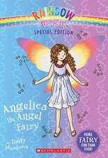 Angelica the Angel Fairy (Rainbow Magic:  Special Edition)