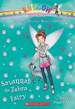 Savannah the Zebra Fairy (the Baby Animal Rescue Faires #4):  A Rainbow Magic Book