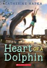 Heart of a Dolphin
