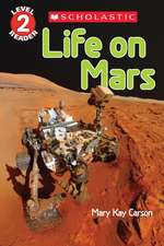 Life on Mars (Scholastic Reader, Level 2):  A Novel in Verse