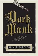 The Dark Monk: A Hangman's Daughter Tale