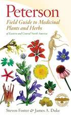 Peterson Field Guide to Medicinal Plants and Herbs of Eastern and Central North America, Third Edition