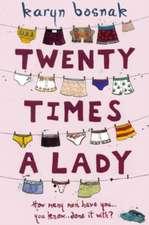Twenty Times a Lady