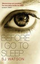 Watson, S: Before I Go to Sleep