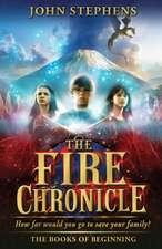 The Books of Beginning 2. The Fire Chronicle