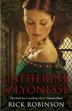 Robinson, R: Catherine of Lyonesse