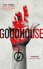 Marshall, P: Goodhouse