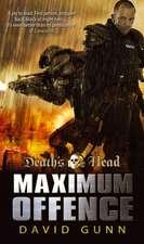 Gunn, D: Death's Head: Maximum Offence (Death's Head 2)