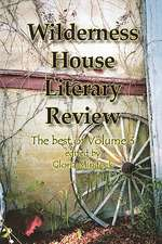Wilderness House Literary Review - The Best of Volume 3
