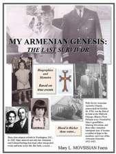 My Armenian Genesis:  The Last Survivor