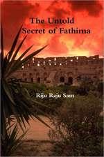 The Untold Secret of Fathima