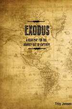 Exodus 'a Roadmap for the Journey Out of Captivity'