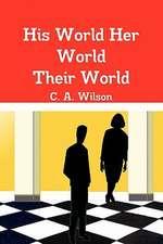 His World Her World Their World