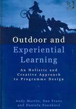 Martin, A: Outdoor and Experiential Learning