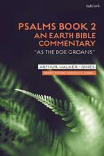 Psalms Book 2: An Earth Bible Commentary: