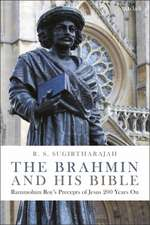 The Brahmin and his Bible: Rammohun Roy's Precepts of Jesus 200 Years On