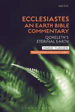 Ecclesiastes: An Earth Bible Commentary: Qoheleth's Eternal Earth