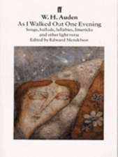 Auden, W: As I Walked Out One Evening