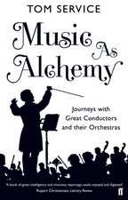 Music as Alchemy