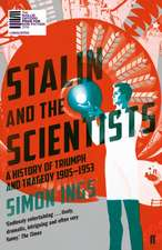 Ings, S: Stalin and the Scientists