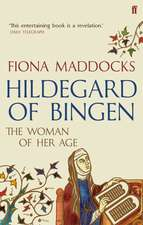 Hildegard of Bingen: The Woman of Her Age