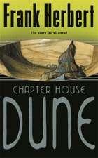 Herbert, F: Chapter House Dune