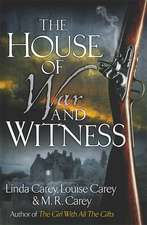 Carey, M: House of War and Witness