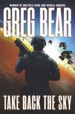 Bear, G: Take Back the Sky