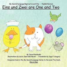 Eins Und Zwei Are One and Two