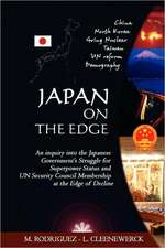 Japan on the Edge:  An Inquiry Into the Japanese Government's Struggle for Superpower Status and Un Security Council Membership at the Edg