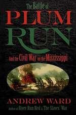 The Battle of Plum Run