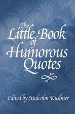 The Little Book of Humorous Quotes:  Til Death Do Us Part