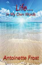 Life...in My Own Words