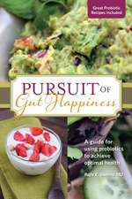 Pursuit of Gut Happiness