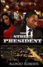 The Street President