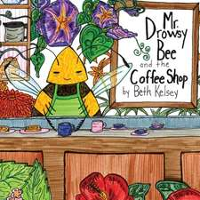 Mr. Drowsy Bee and the Coffee Shop