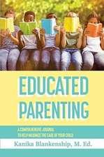 Educated Parenting