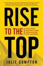 Rise To The Top