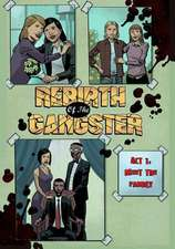 Rebirth of the Gangster Act 1